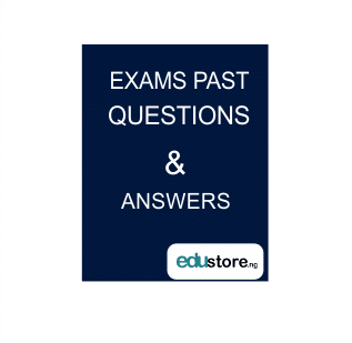 EXAMS PAST QUESTIONS AND ANSWERS