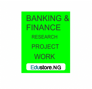 BANKING AND FINANCE PROJECT TOPICS/WORKS