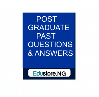 UNIZIK Postgraduate Past Questions, UNILAG Postgraduate Past Questions,