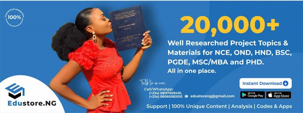 Edustore.NG Final year Research Project Topics and Materials PDF Download